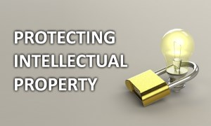 Resources for Protecting Intellectual Property