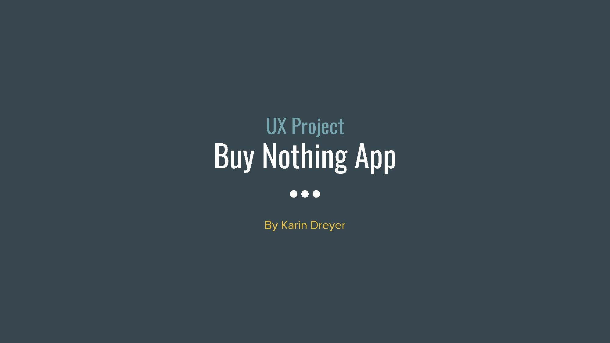 UX Project - Buy Nothing_Page_01.jpg