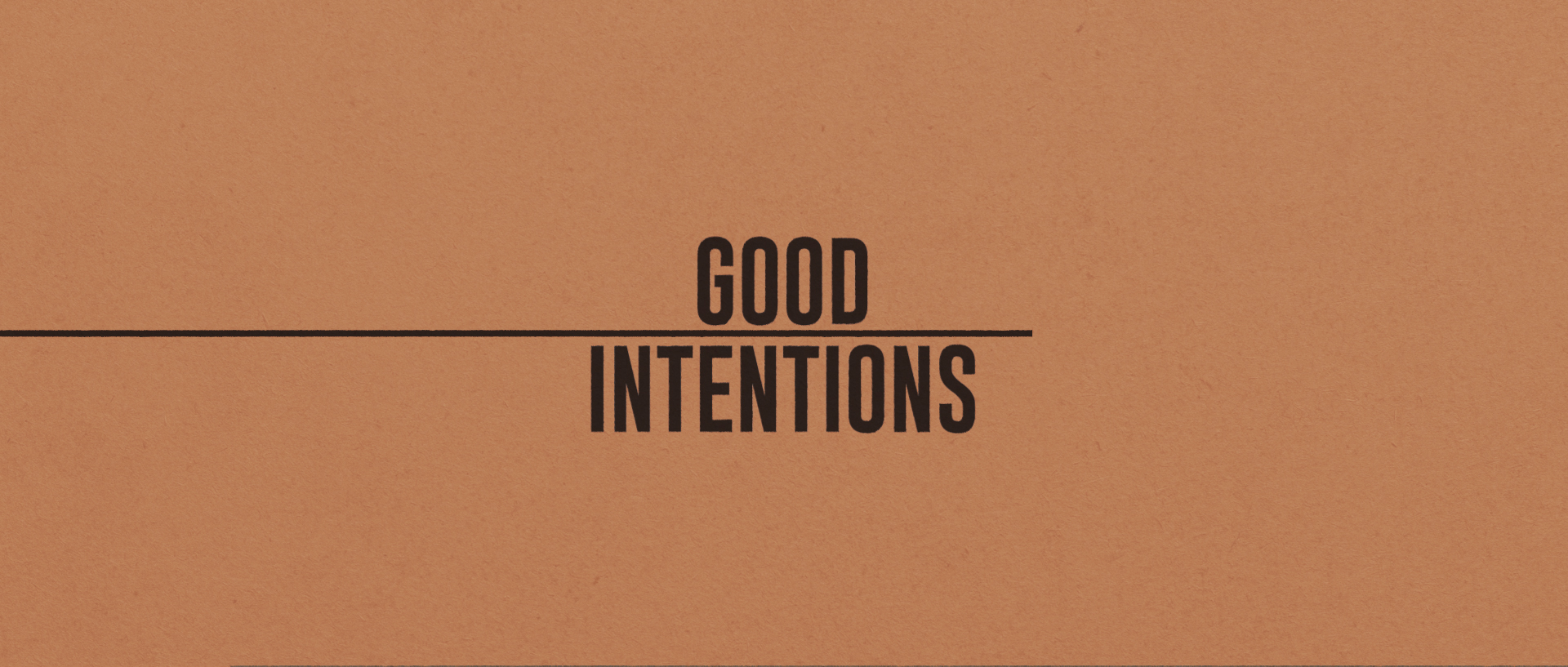 MOTION - Good Intentions - Main Timeline 3 (0-00-23-11).jpg