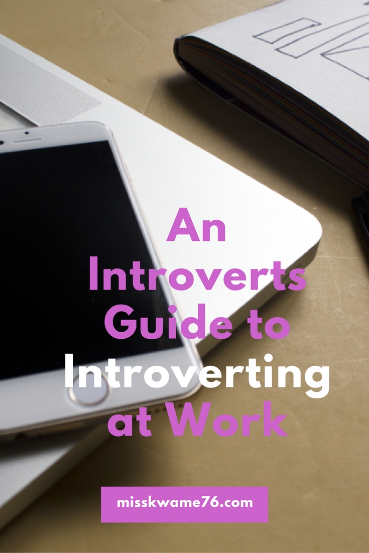 an introverts guide to introverting at work