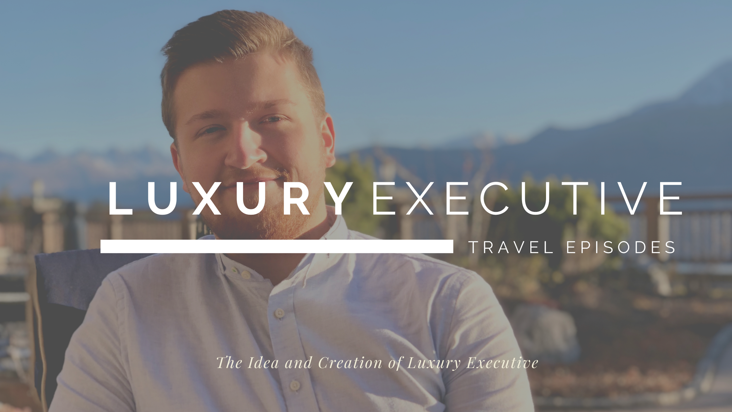 How it all began - Listen to Daniel Egger, Editor on how his passion to the luxury hospitality made him create Luxury Executive and how he and his team started this business.