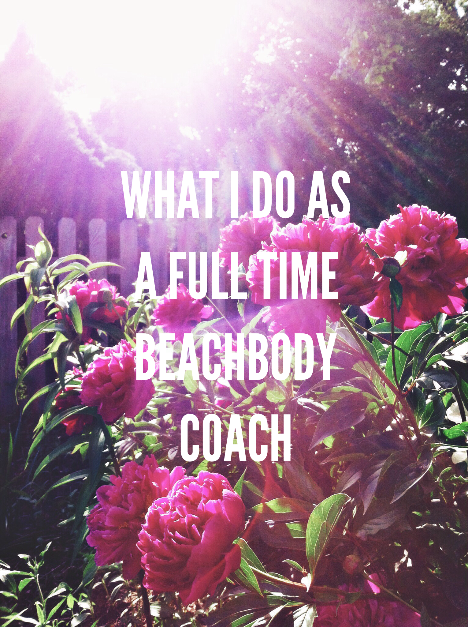 What I do as a full time Beachbody coach