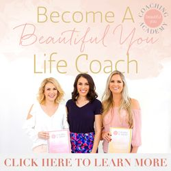 Become a Beautiful You Life Coach