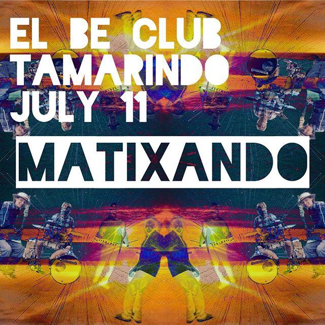 Jueves 11 empezamos el tour de Costa Rica en TAMARINDO! Música en vivo atardecer en la playa en El Be Club  Thursday July 11 We start our Costa Rica tour in Tamarindo! Live music sunset happy hour at @el_be_club_playa_tamarindo  #costarica #puravida #tamarindo #musica #matixando