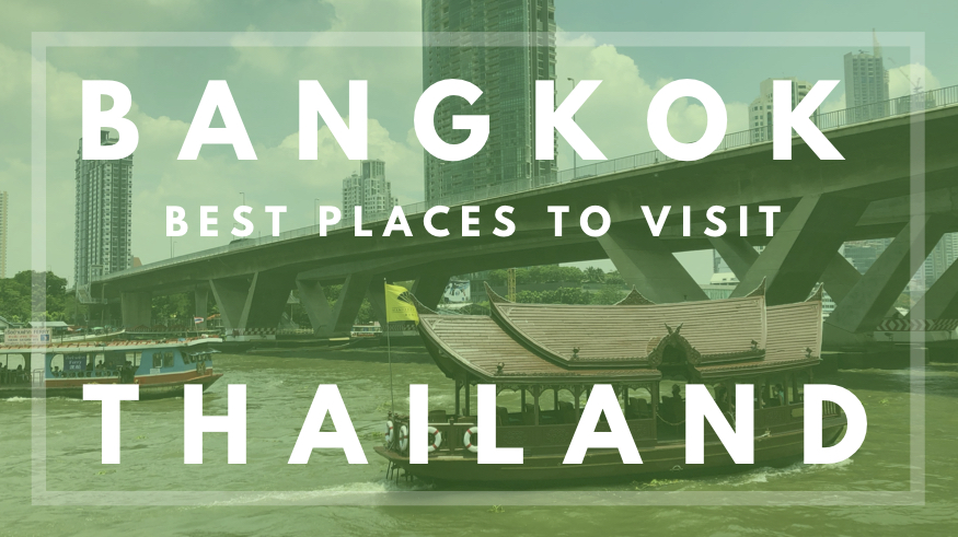 Best places to visit in Bangkok Thailand.jpg