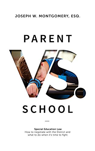 Check out Joe Montgomery's Amazon Best Seller:Parent vs. School - How to negotiate with your district and what to do when it's time to fightJoseph Montgomery Esq. delivers a knockout punch in Parent vs. School. Through anecdotes, case law and statutes, Joe takes you from the negotiation phase of a special education dispute all the way through the hearing process, detailing all of the stops in between. Parent vs. School is a must read for Parents of children with special needs, Advocates, and Attorneys that practice in the field of special education law.
