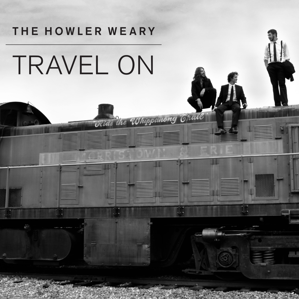 The Howler Weary - Travel on