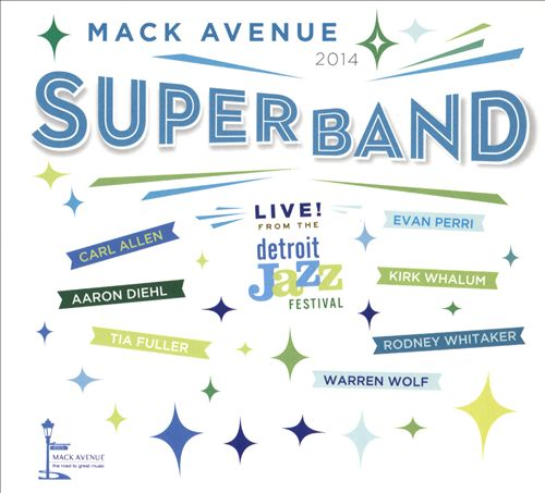 Mack Avenue Super Band 2014
