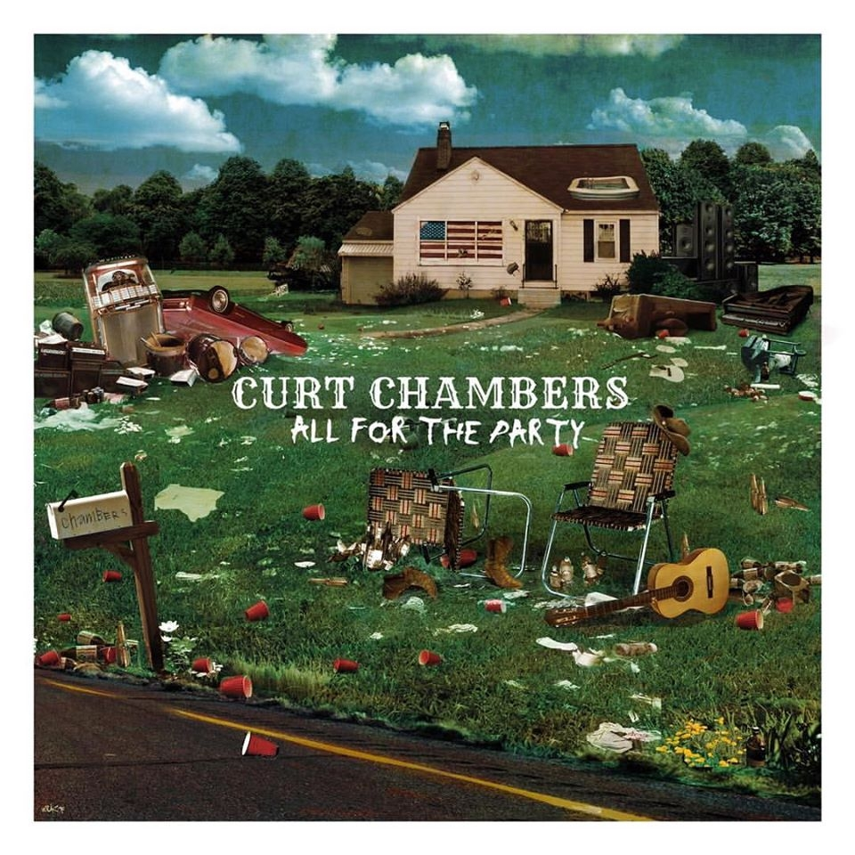 Curt Chambers - All For The Party