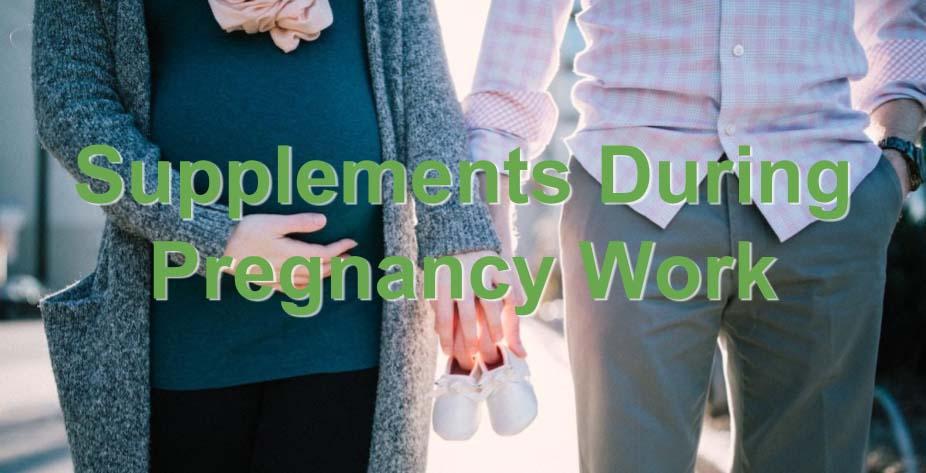 Supplements During Pregnancy Work.jpg