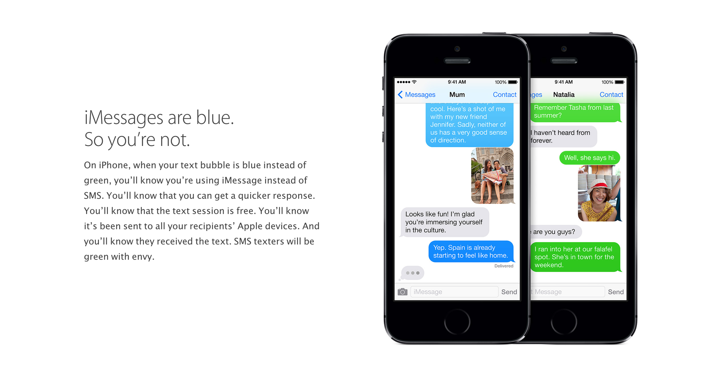 Android users are apparently supposed to be envious of these blue text messages.