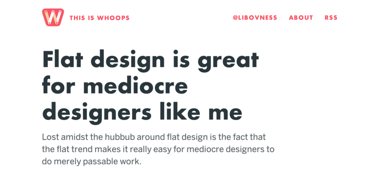 "Jonathan Libov half-joked that ""Flat design is for mediocre designers like me."""