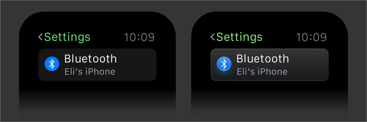 On the left is Apple's design for Apple Watch. On the right is a dimensional rendering I made. It takes up the exact same amount of space but conveys that the element is clickable.