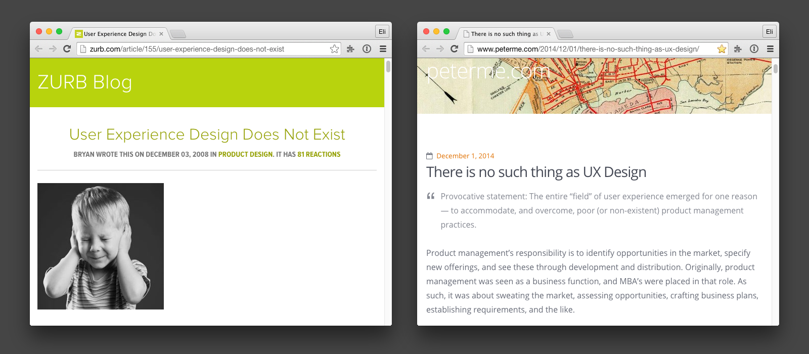 Zurb and Merholz's articles on the existence of UX.