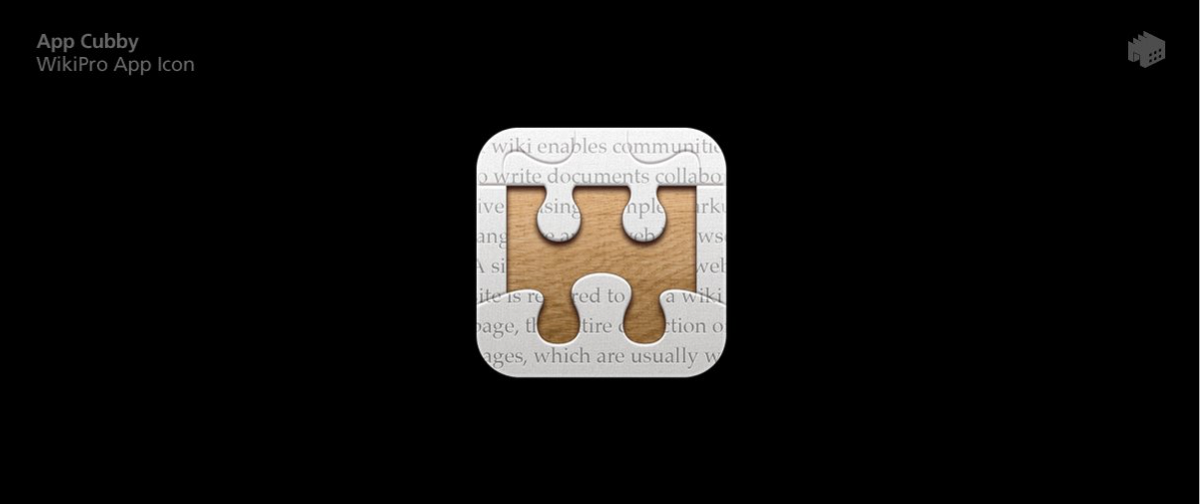 This Iconfactory-designed icon for David Barnard's unreleased  WikiPro  app had never been revealed until  recently . It's too bad the app never saw the light of day.