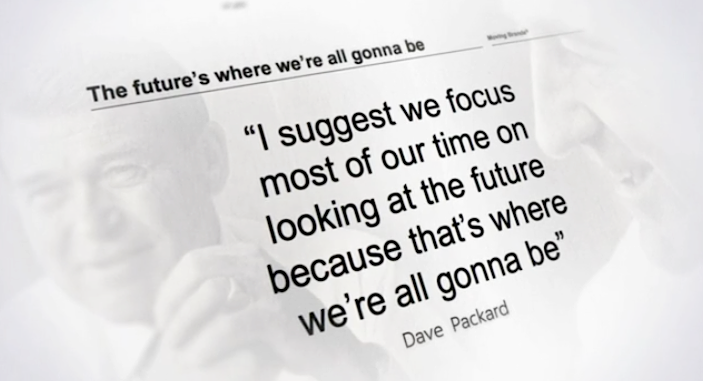 Dave Packard on what to spend your time doing.