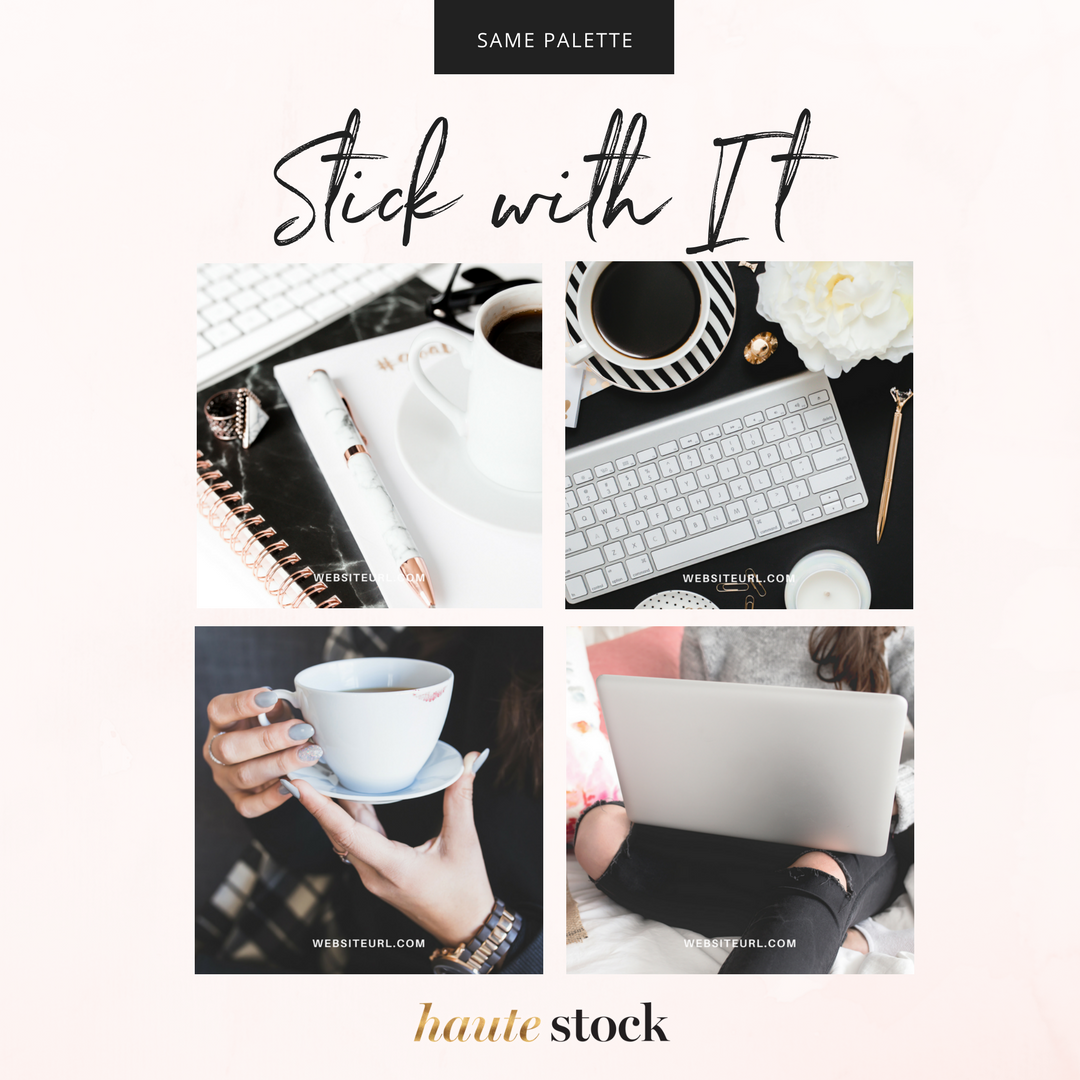 How to use Haute Stock images to create cohesive graphics for your brand! Click to read the full article!