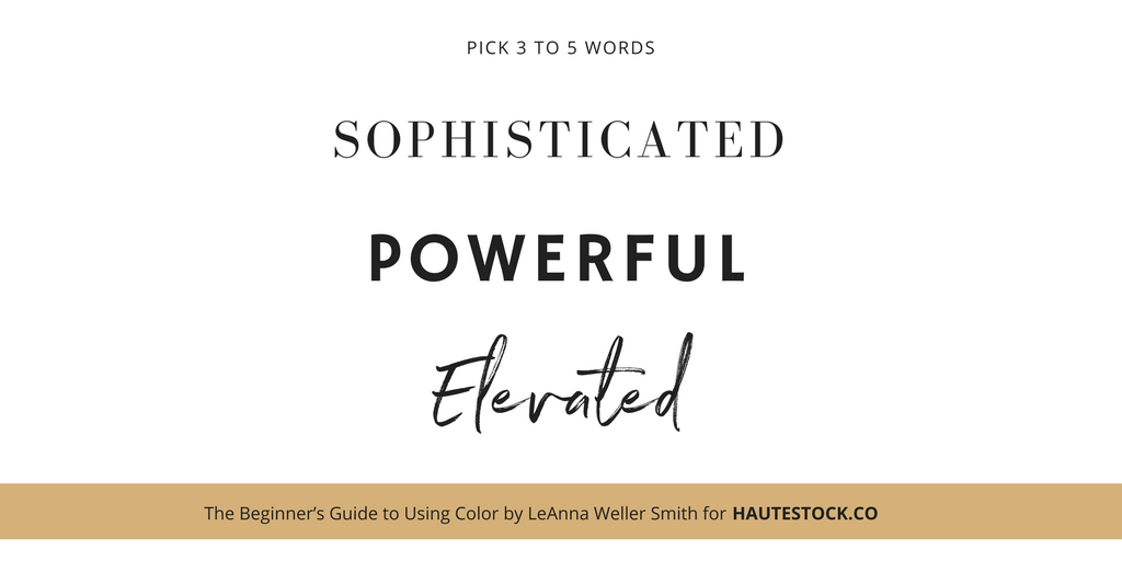 The first step of choosing your brand's color palette - Figure out what you want your brand to convey. For more tips click here!