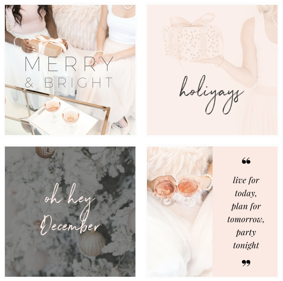 A preview of the feminine and fabulous holiday InstaQuotes that will have your feed ready for the holiday season!