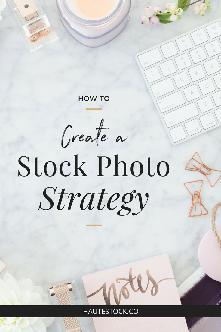 How to create cohesive visual and brand strategy using Haute Stock styled stock. Click to read the full article!