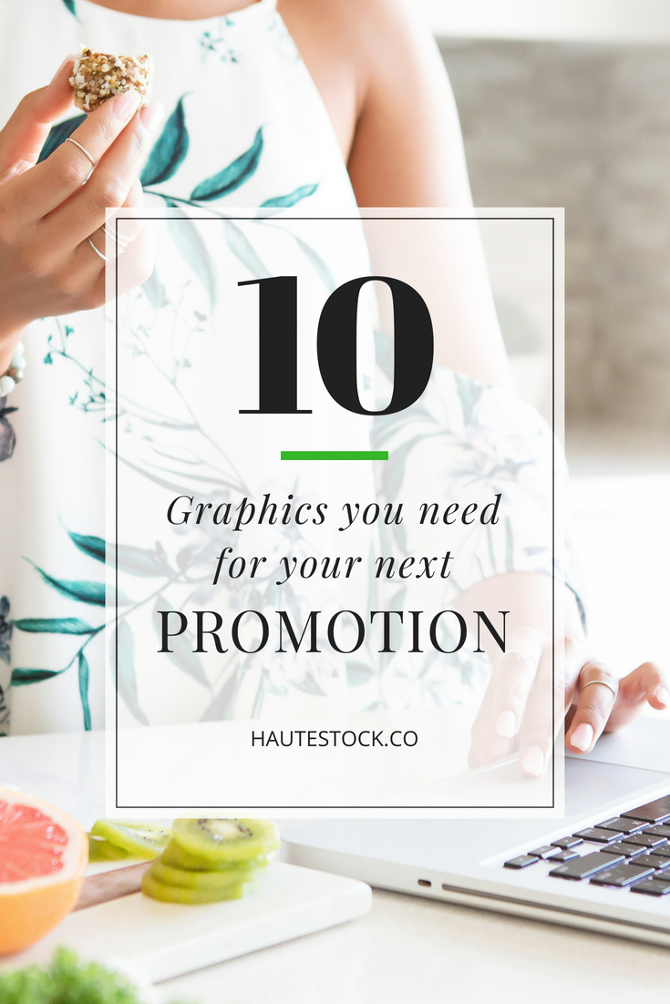 Find out which 10 Graphics Haute Stock recommends for your next promotion.