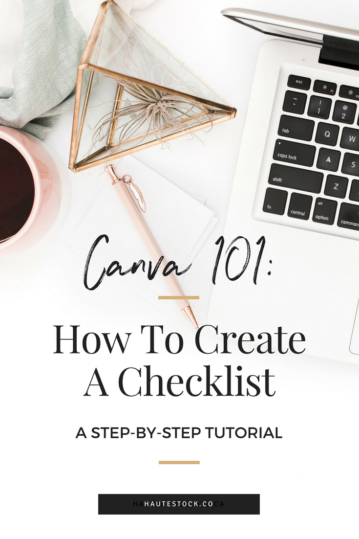 Click to see Haute Stock's video tutorial for How to Create a Checklist.