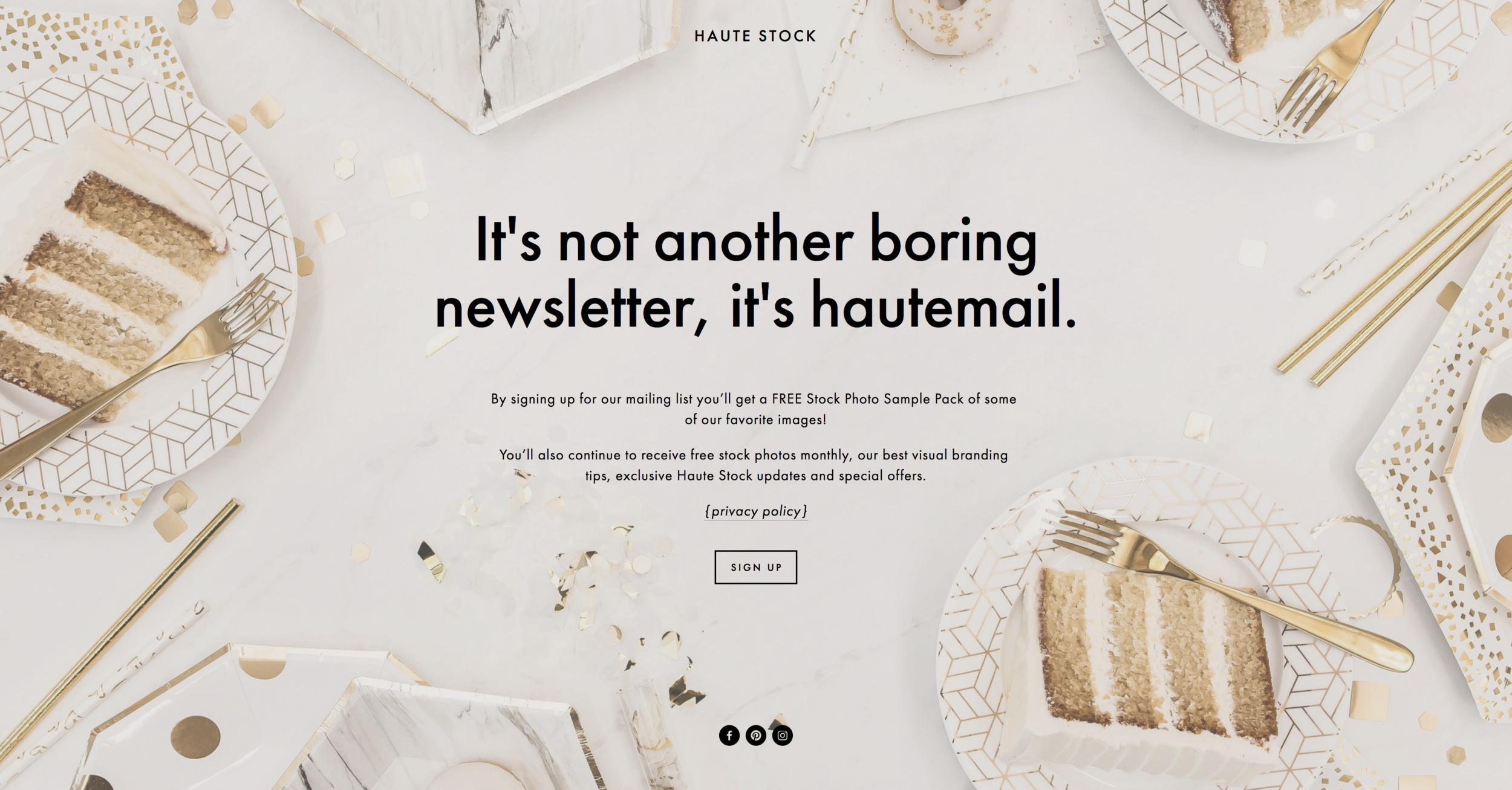 Use your landing pages as a way to grab attention. See examples of the types of graphics you should be creating with this blog post from Haute Stock.