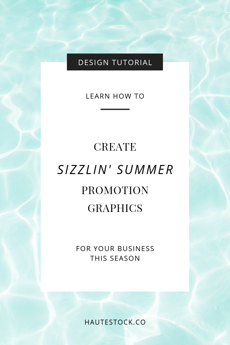 Learn how to make an Instagram post and a sidebar graphic using images from Haute Stock's summer stock photos. We used Canva to make these easy but eye-catching graphics!  Click to see the full Haute Stock tutorial!