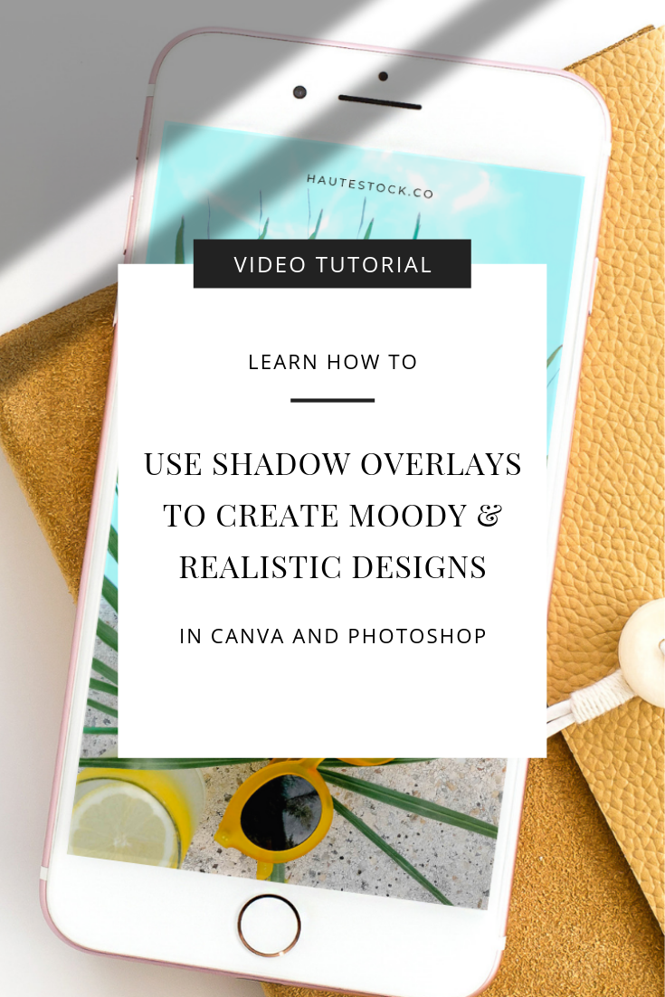 Create realistic promotional graphics and stationery mockups for your business using mood-setting shadow overlays from Haute Stock. Click to watch the full graphic design tutorial!