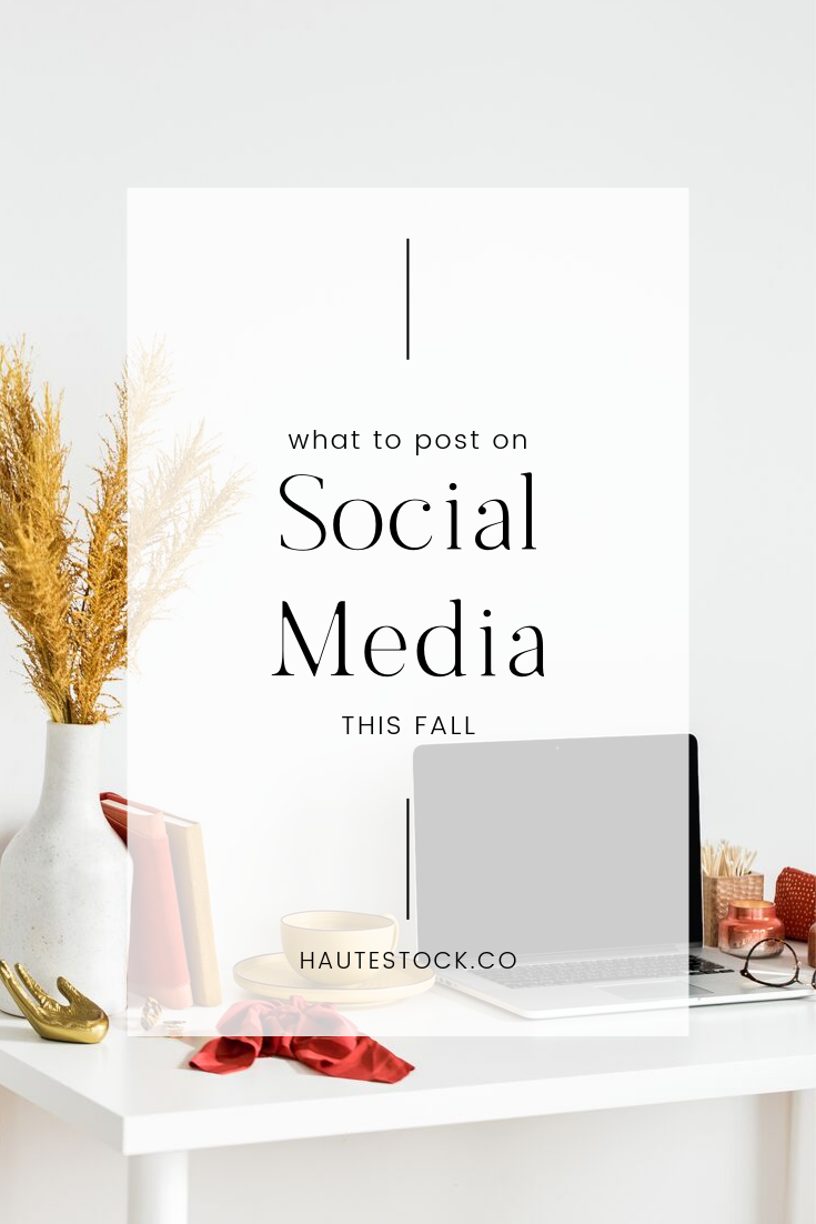 Fall seasonal content ideas from Haute Stock. Click on the post to see what you should post on social media this fall!