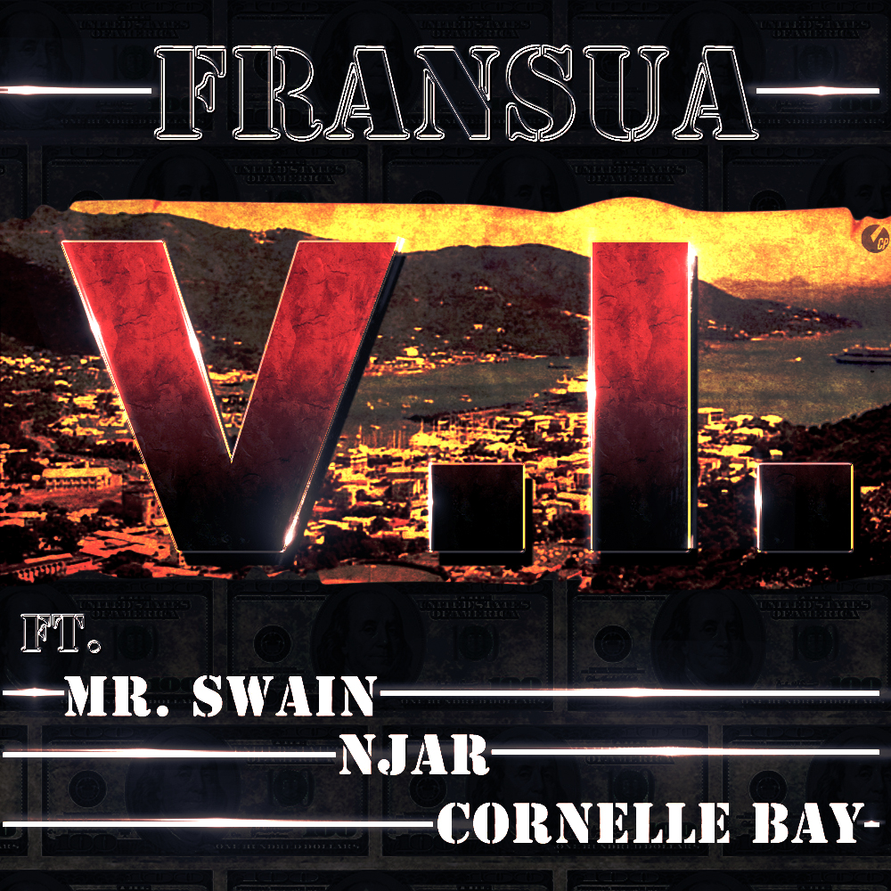 V.I. - Fransua ft NJAR Mr Swain Cornelle Bay by Camron P.jpg