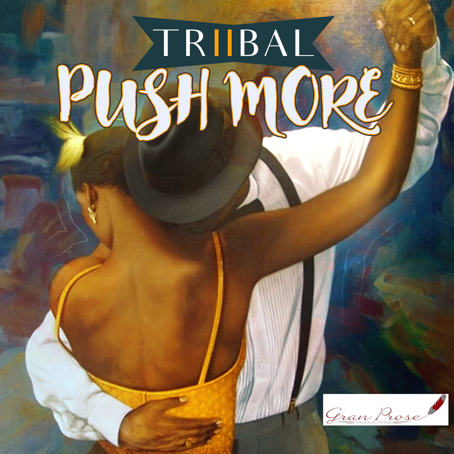 Triibal - Push More 1.jpg