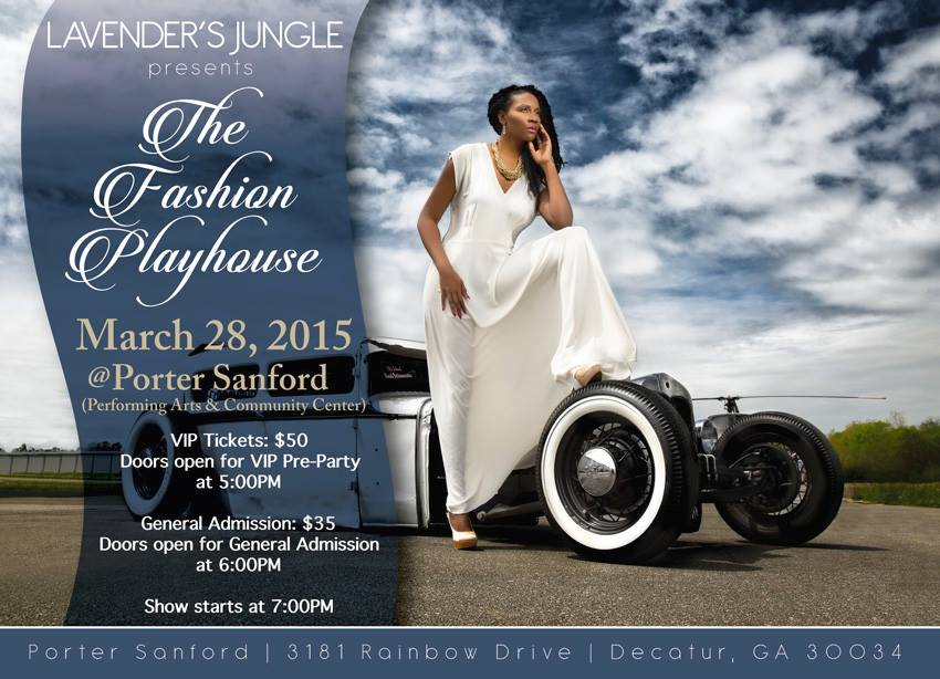 Lavender`s Jungle presents The Fashion Playhouse