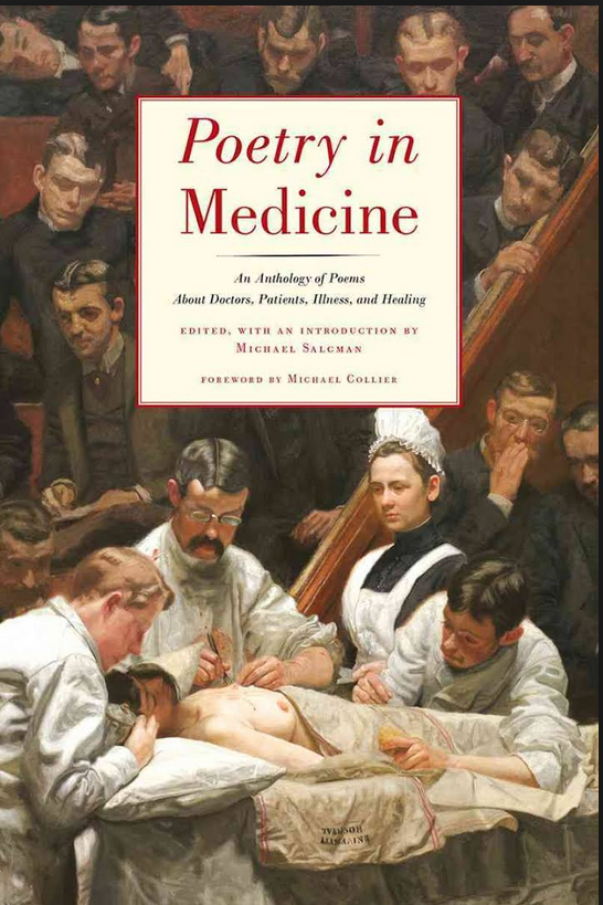 For more information about Poetry in Medicine by Michael Salcman, go to http://www.perseabooks.com/detail.php?bookID=115
