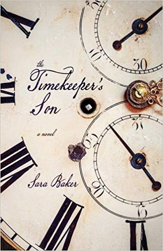 Intima  contributor Sara Baker's novel,   The Timekeeper's Son