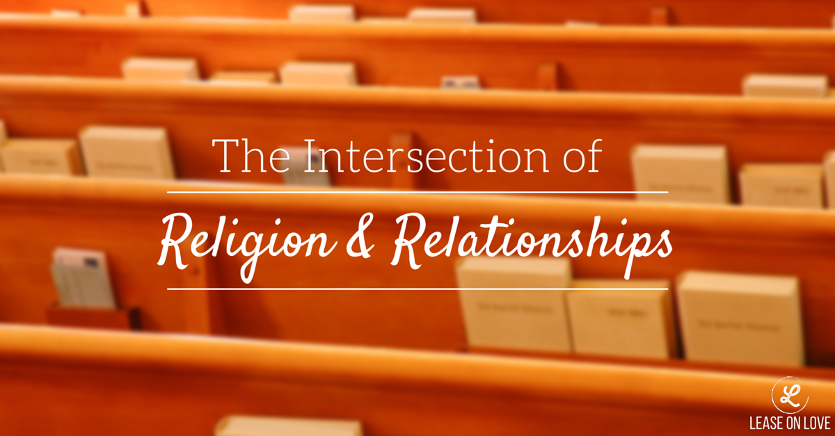 The intersection of religion and relationships