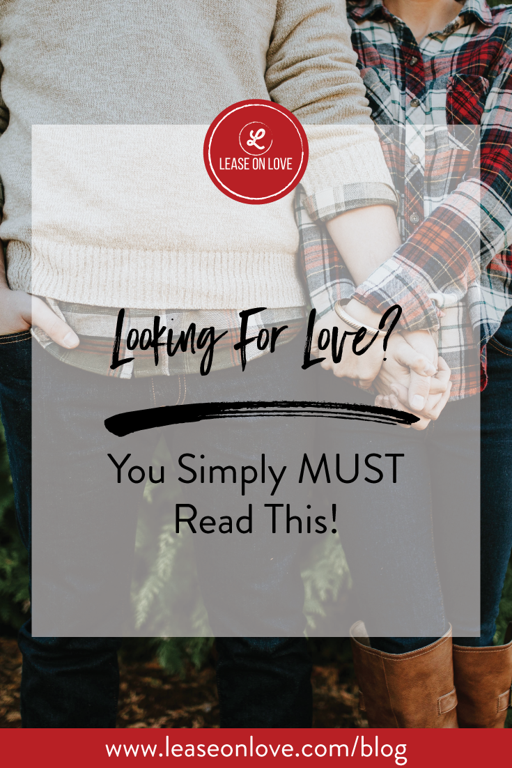 Looking for love? Then you MUST read this!