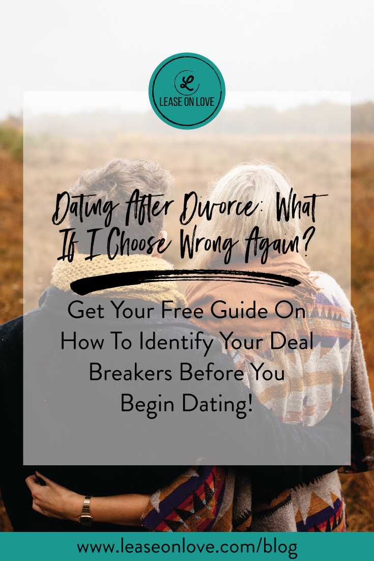 Dating After Divorce: What If I Choose Wrong Again?