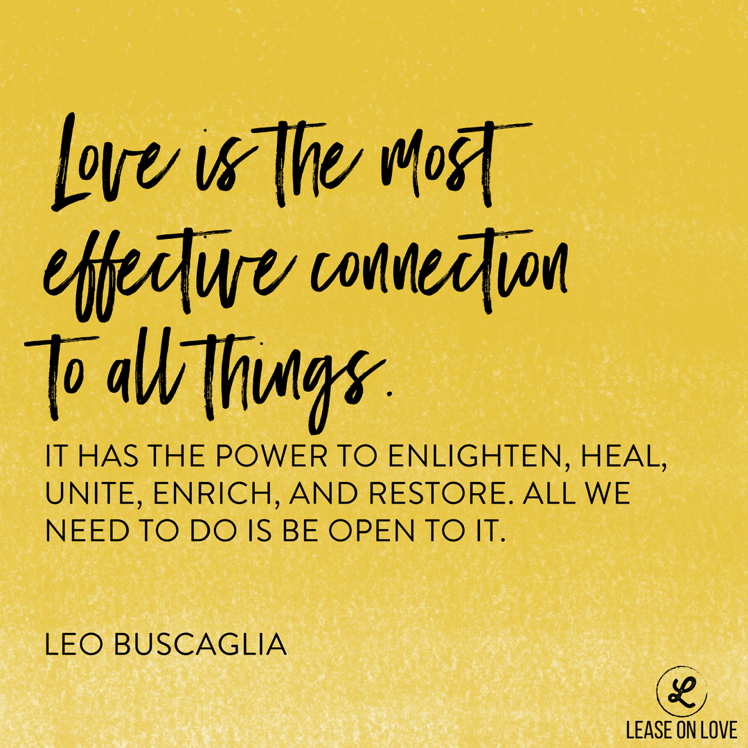 Love is the most effective connection to all things. (1).png