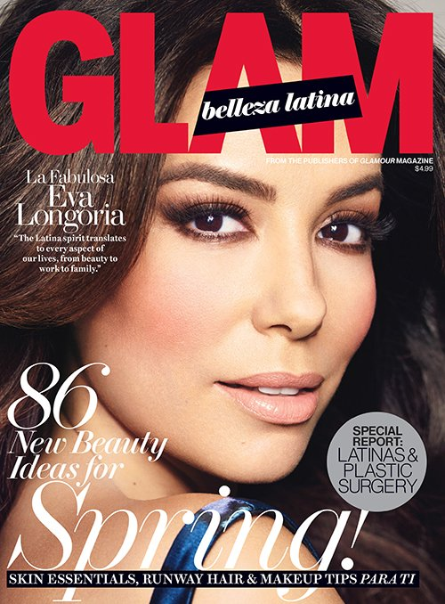 Glam Belleza Latina Magazine - Eva Longoria