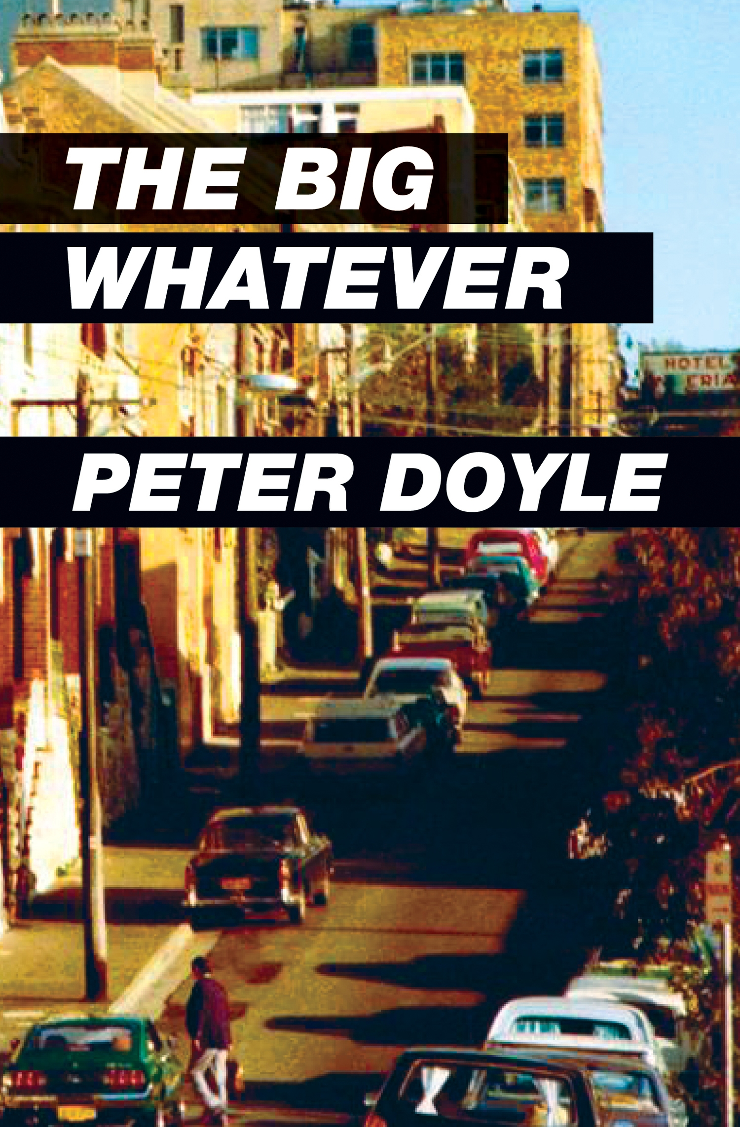 Peter Doyle / The Big Whatever
