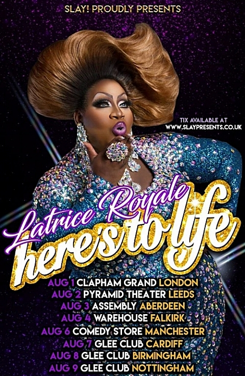 Latrice-Heres-to-Life-Slay-UK-Tour-August-2018-Flyer-667x1024.jpg