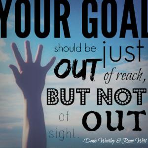 goal-out-of-reach-not-sight.jpg