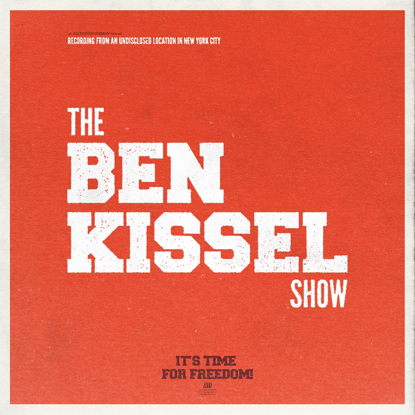 The Ben Kissel Show