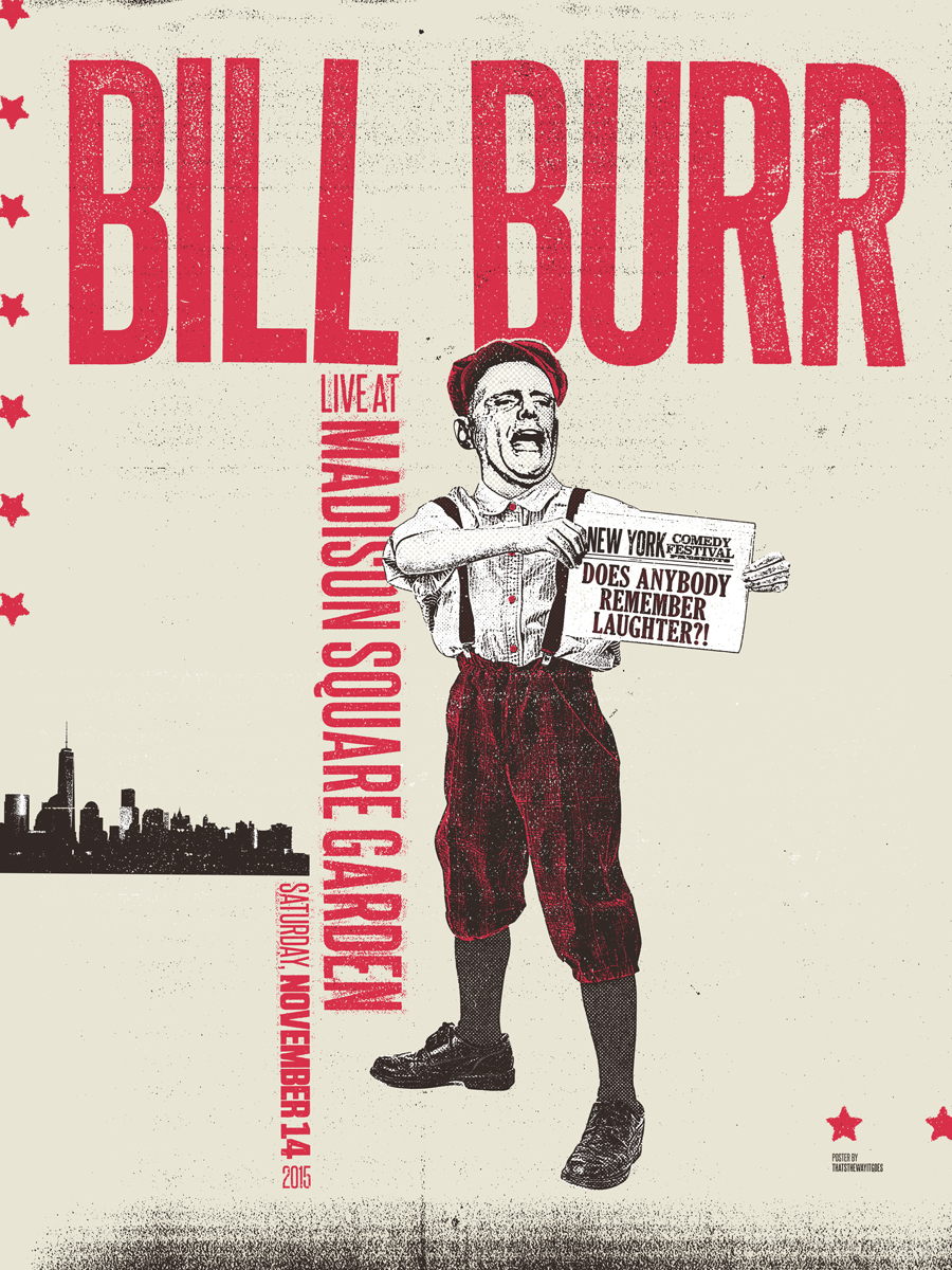 Bill Burr - Madison Square Garden