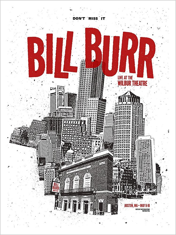 Bill Burr - Wilbur Week