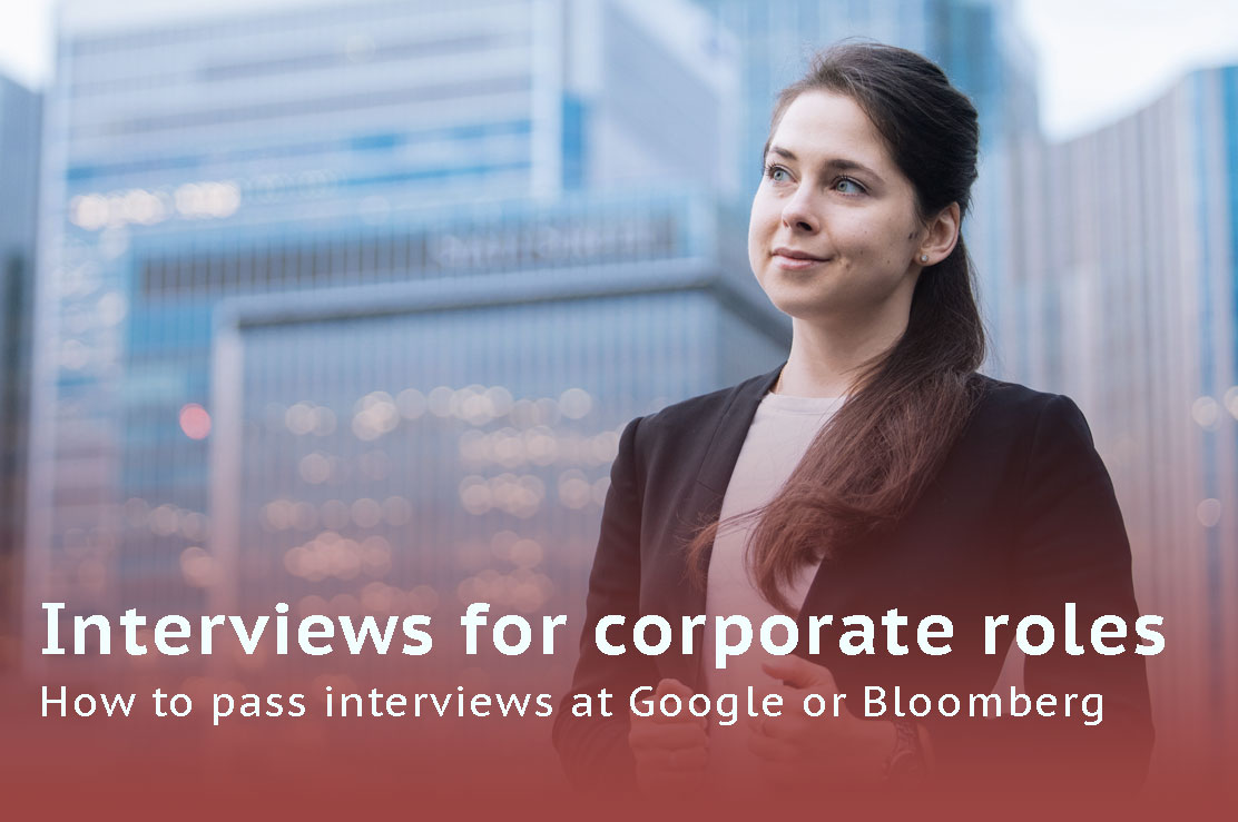 Interviews in corporations: How to pass all stages - Ksenia Goncharova, Corporate Career Consultant.