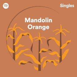 Singles_Cover_Mandolin-Orange.jpg