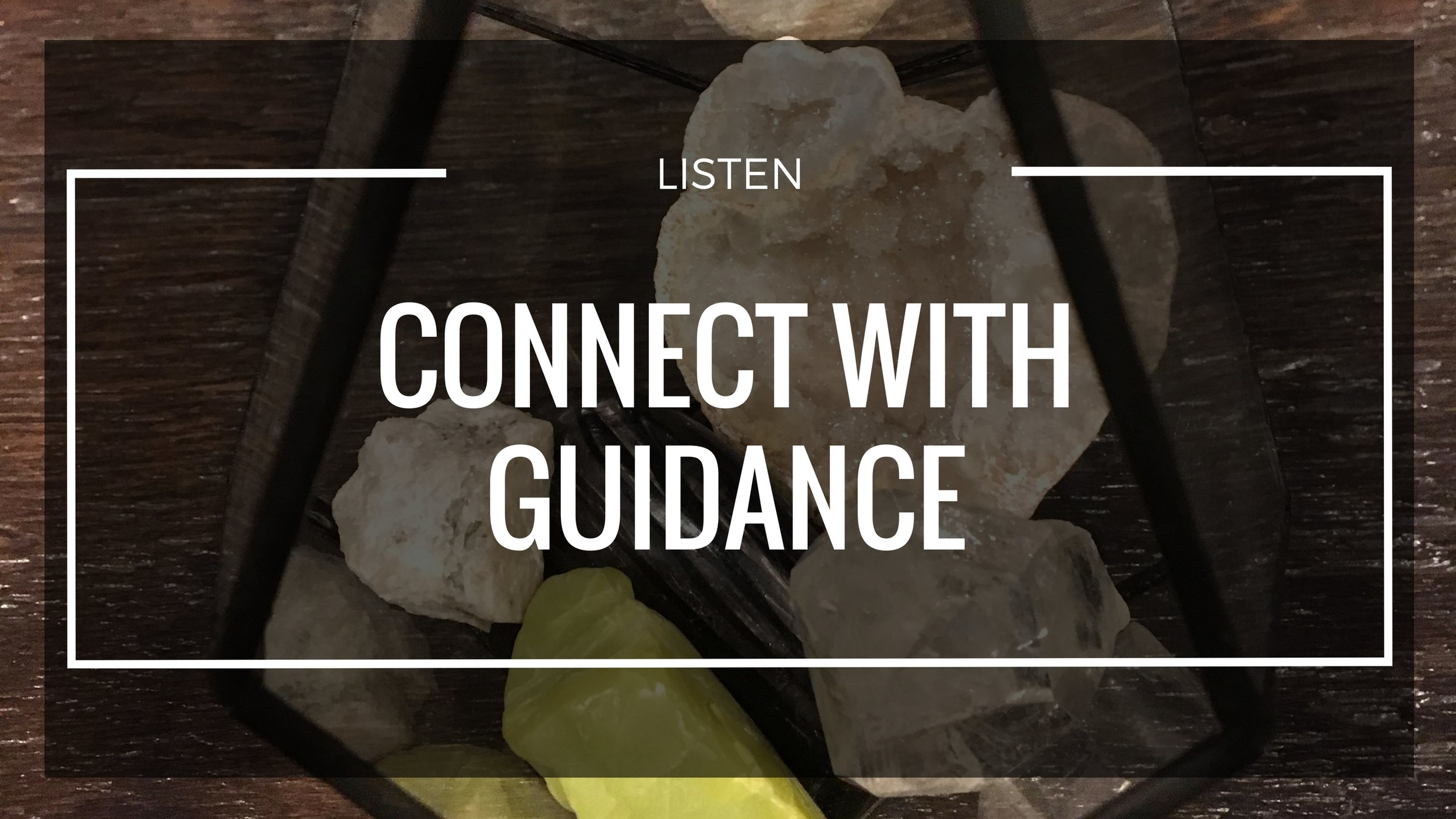 - Connect with Guides when you need more clarity, feel lost, or simply want affirmation that the information you are bringing through is most aligned to you and your path.