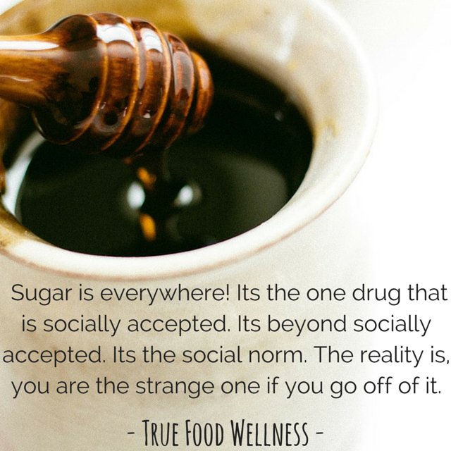 Sugar is everywhere! Its the one drug.png